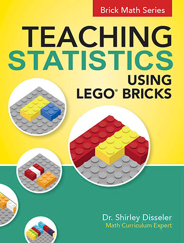 Teaching Statistics Using LEGO® Bricks by Shirley Disseler