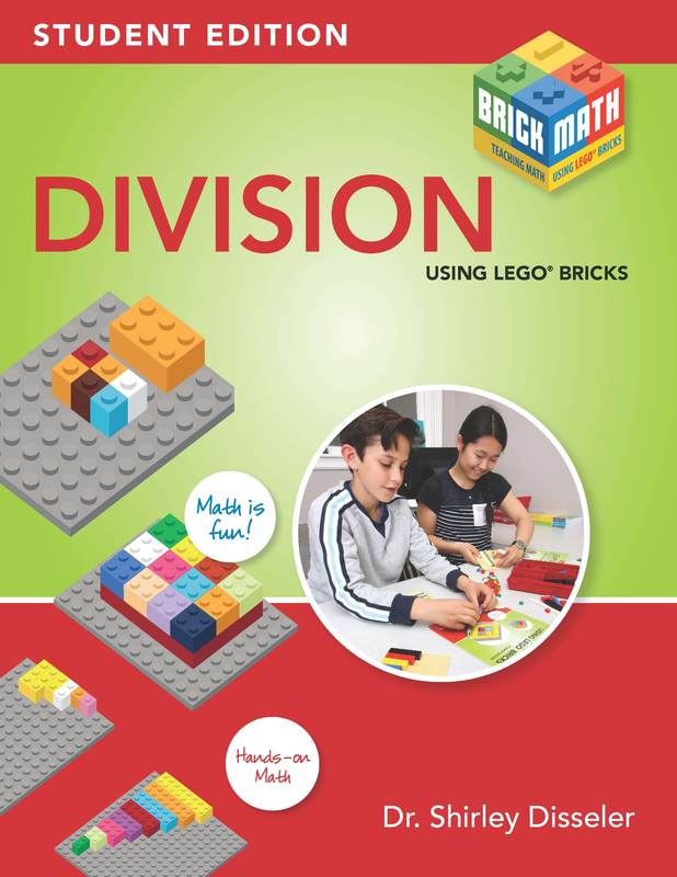 Learning Division Using LEGO® Bricks by Shirley Disseler