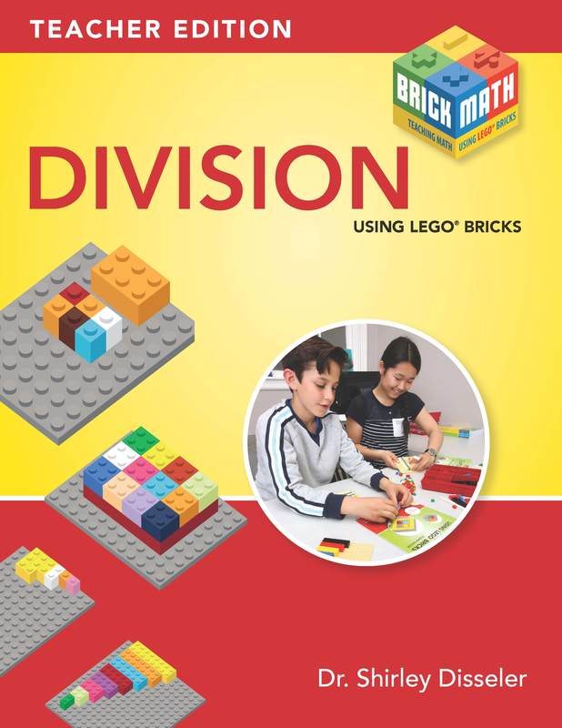 Teaching Division Using LEGO® Bricks by Shirley Disseler
