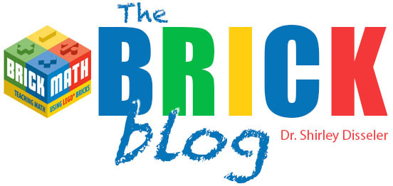The Brick Blog - Brick Math Series by Dr. Shirley Disseler